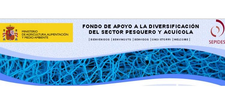 FONDO DE APOYO A LA DIVERSIFICACIÓN DEL SECTOR PESQUERO Y ACUÍCOLA - CONVOCATORIA 2014