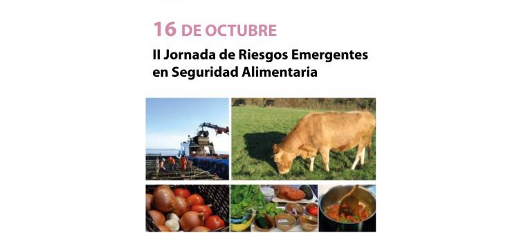 II Jornada de Riesgos Emergentes en Seguridad Alimentaria